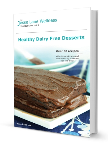 Jesse Lane Wellness Healthy Dairy Free Desserts Book Cover Close